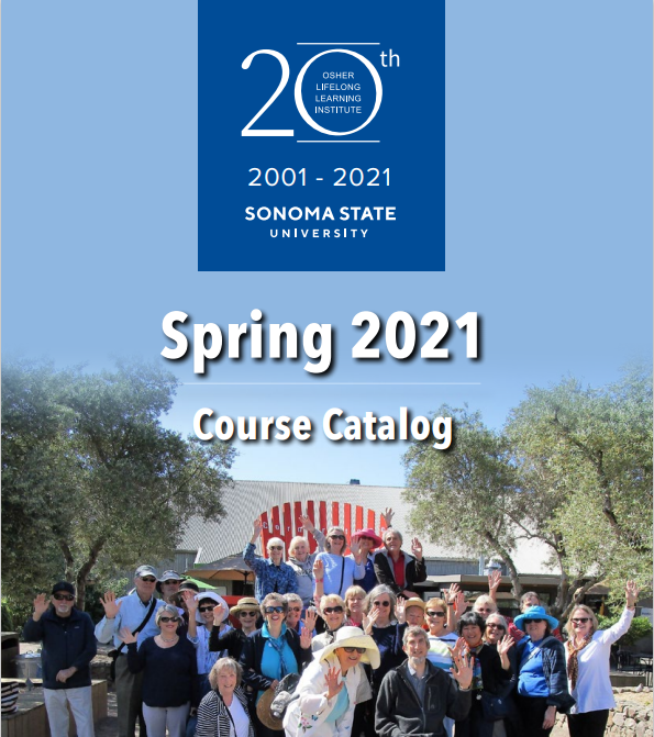 OLLI Spring 2021 Catalog - A large group of OLLI students standing in front of the Cooperage.